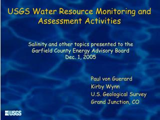 USGS Water Resource Monitoring and Assessment  Activities