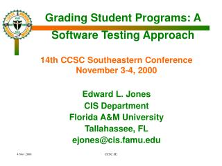 Grading Student Programs: A Software Testing Approach