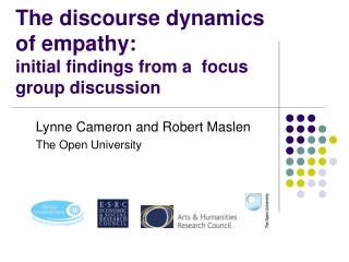 The discourse dynamics of empathy: initial findings from a  focus group discussion