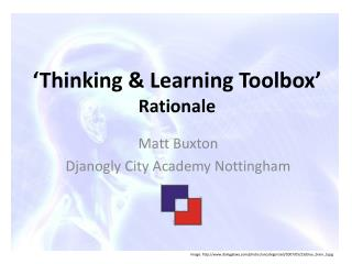 'Thinking & Learning Toolbox' Rationale