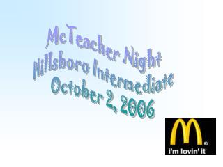 McTeacher Night Hillsboro Intermediate October 2, 2006