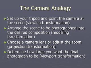 The Camera Analogy