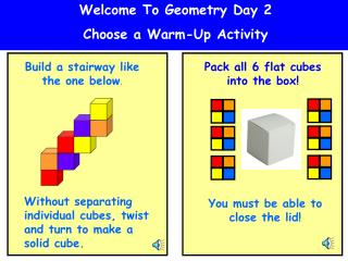 Welcome To Geometry Day 2 Choose a Warm-Up Activity