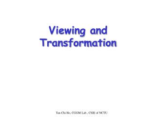 Viewing and Transformation