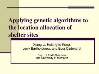 Applying genetic algorithms to the location allocation of shelter sites