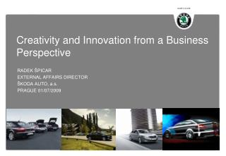 Creativity and Innovation from a Business Perspective