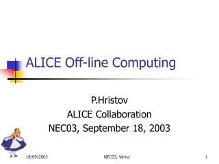 ALICE Off-line Computing