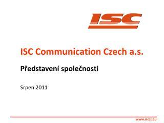 ISC Communication Czech a.s.