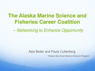 The Alaska Marine Science and Fisheries Career Coalition