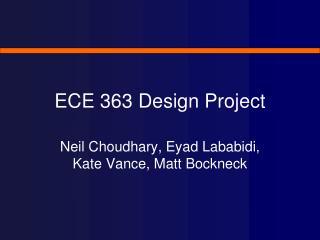 ECE 363 Design Project