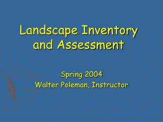 Landscape Inventory and Assessment