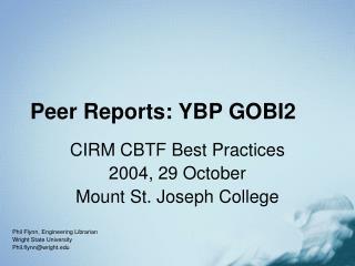 Peer Reports: YBP GOBI2