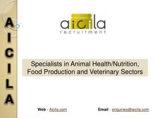Veterinary, Animal Health Industry Jobs - Aicila Recruitment