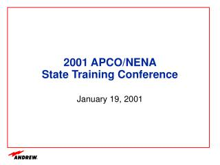2001 APCO/NENA  State Training Conference