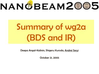 Summary of wg2a (BDS and IR)