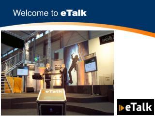 Welcome to  eTalk
