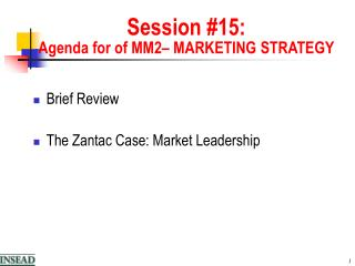 Session 15: Agenda for of MM2  MARKETING STRATEGY