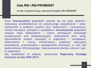 Cele RSI i RSI-PROMONIT