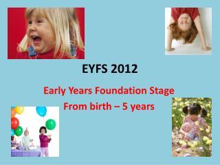 EYFS 2012