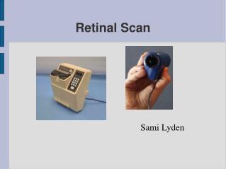 Retinal Scan
