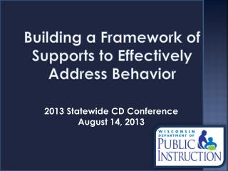 2013 Statewide CD Conference August 14, 2013