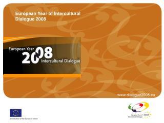 European Year of Intercultural Dialogue 2008