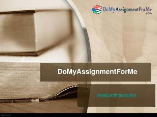 Essay Writing Services-DoMyAssignmentForMe