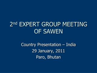 2 nd  EXPERT GROUP MEETING OF SAWEN
