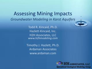 Assessing Mining Impacts Groundwater Modeling in Karst Aquifers