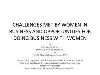 Challenges Met by Women in Business and Opportunities for doing Business with Women