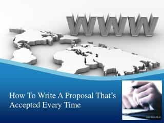 How To Write A Proposal That's Accepted Every Time