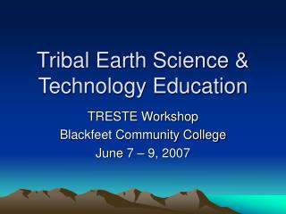 Tribal Earth Science & Technology Education