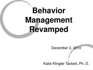Behavior Management Revamped