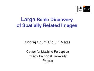 Large  Scale Discovery of Spatially Related Images