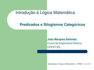 Introdução à Lógica Matemática