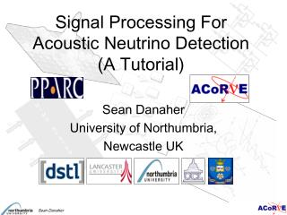 Signal Processing For Acoustic Neutrino Detection (A Tutorial)