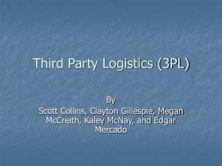 Third Party Logistics 3PL