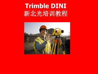 Trimble DINI  ???????