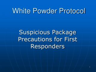 White Powder Protocol