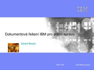 Dokumentov á řešení IBM pro státní správu