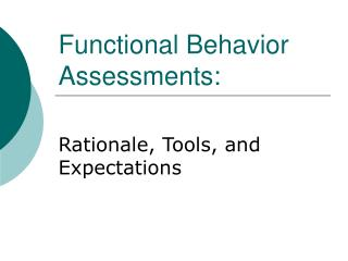 Functional Behavior Assessments: