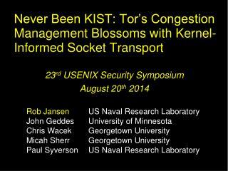 Never Been KIST: Tor's Congestion Management Blossoms with Kernel-Informed Socket Transport
