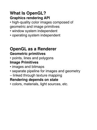 What Is OpenGL? Graphics rendering API