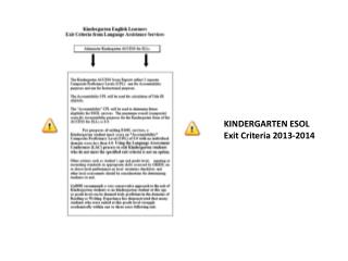 KINDERGARTEN  ESOL     Exit  Criteria  2013-2014