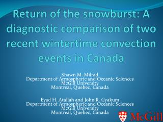 Shawn M. Milrad Department of Atmospheric and Oceanic Sciences McGill University