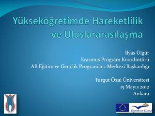 Yükseköğretimde Hareketlilik ve Uluslararasılaşma