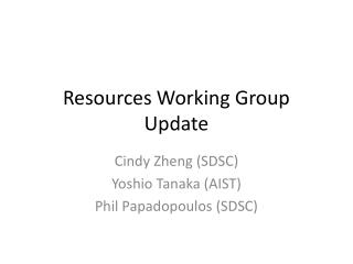 Resources Working Group Update