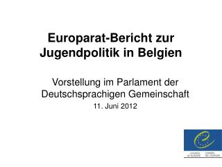 Europarat-Bericht zur Jugendpolitik in Belgien