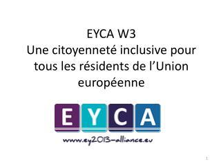EYCA W3 Une citoyenneté inclusive pour tous les résidents de l'Union européenne