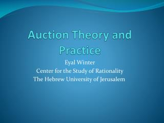 Auction Theory and Practice